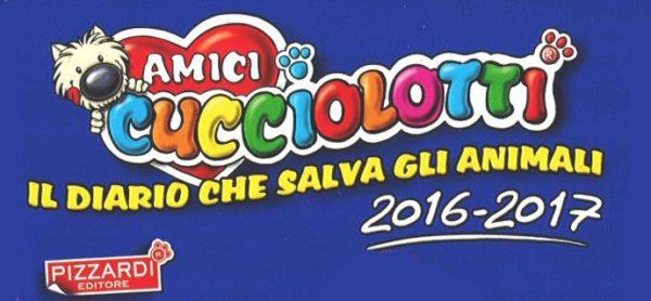 Il diario degli Amici Cucciolotti 2016/2017 vi aspetta già!